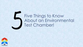Five Things to Know About an Environmental Test Chambers