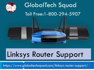 Linksys router support |Toll Free 1-800-294-5907