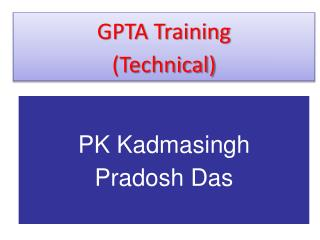 GPTA Training  (Technical)