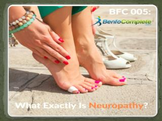 What Exactly Is Neuropathy?
