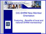 CIC-SHRM New Member Orientation