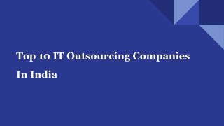 Best 10 IT Outsourcing Companies in India