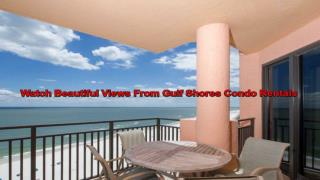 Avail Supreme Services In Gulf Shores Condo Rentals