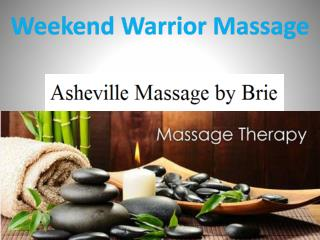 Weekend Warrior Massage