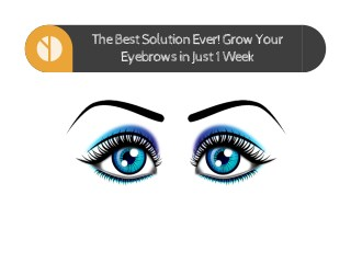 The Best Solution Ever! Grow Your Eyebrows in Just 1 Week