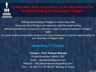 19 eBranding India Consultancy is the Best Way to Get an Seed Funding for Business in Nagpur