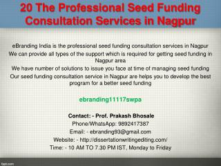 20 The Professional Seed Funding Consultation Services in Nagpur