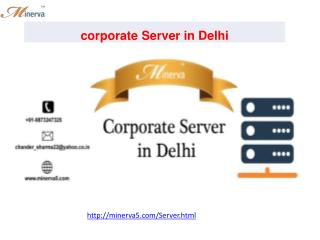 Bulk and Corporate Server Dealing in Delhi