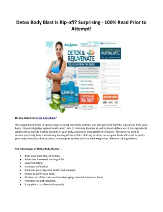 Detox Body Blast Simply just what Is Detox Body Blast?
