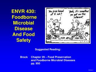 ENVR 430:  Foodborne Microbial Disease And Food Safety