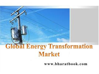 Global Energy Transformation Market