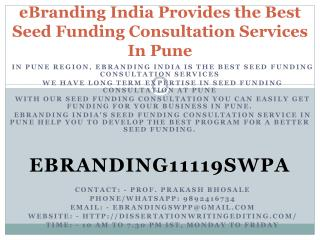 eBranding India Provides the Best Seed Funding Consultation Services In Pune