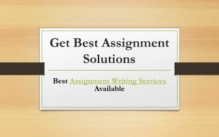 Get Best Assignment Solutions - Best Assignment Writing Services