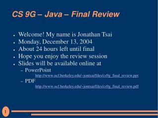 CS 9G – Java – Final Review