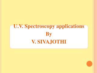 U.V. Spectroscopy applications