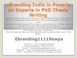 eBranding India in Pune is an Experts in PhD Thesis Writing
