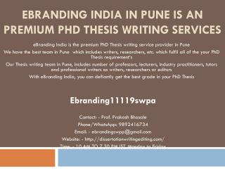 eBranding India in Pune is an Premium PhD Thesis Writing Services