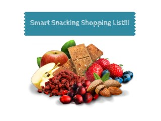 Smart Snacking Shopping List!!!