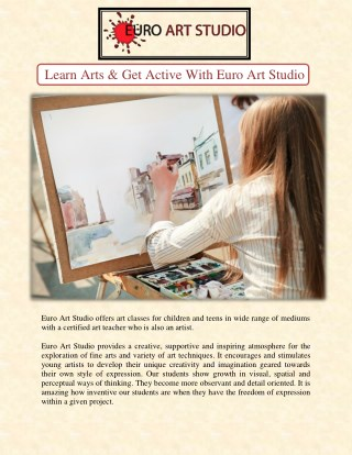 Learn Arts & Get Active With Euro Art Studio