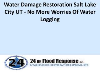 Water Damage Restoration Salt Lake City UT - No More Worries Of Water Logging