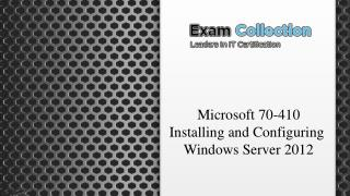 Examcollection Microsoft 70-410 Exam VCE Updated PDF   Test Engine