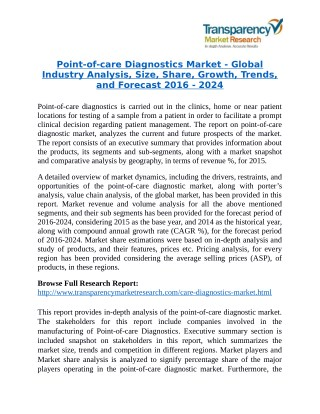 Point-of-care Diagnostics Market is expanding at a CAGR of 6.9% from 2016 to 2024