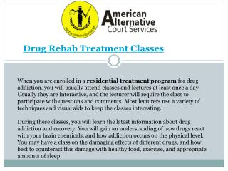 Drug Rehab Treatment Classes