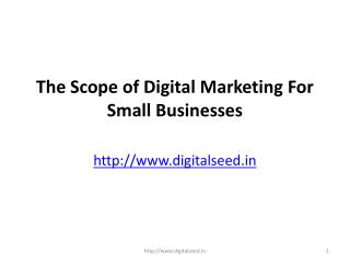 The Scope of Digital Marketing For Small Businesses