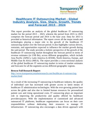 Healthcare IT Outsourcing Market is expected to reach a valuation of US$61.2 by the end of 2023