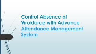 Attendance Management - Helping to increase Business productivity