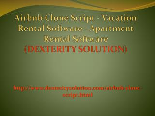 Airbnb Clone Script - Vacation Rental Software - Apartment Rental Software
