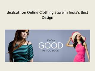 Dealsothon Online Clothing Store in India's Best Design