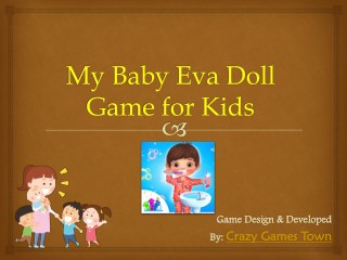 My Baby Eva Doll Game for Kids