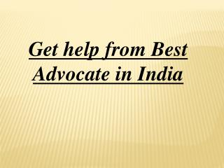 Get help from Best Advocate in India