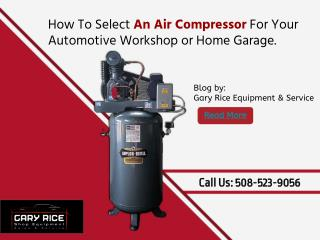 How To Choose An Air Compressor For Your Automotive Workshop Or Home Garage Needs