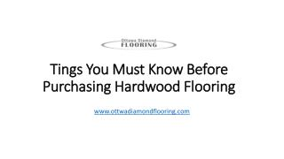 Important Things You Need To Know Before Buying Hardwood Flooring