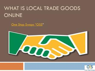 What is Local Trade Items Online