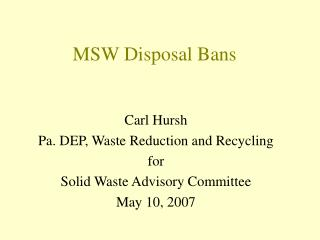 MSW Disposal Bans