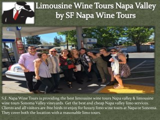 Napa Valley Limo Service by SF Napa Wine Tours