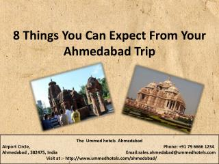 8 Things You Can Expect From Your Ahmedabad Trip