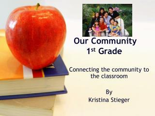 Our Community 1st Grade