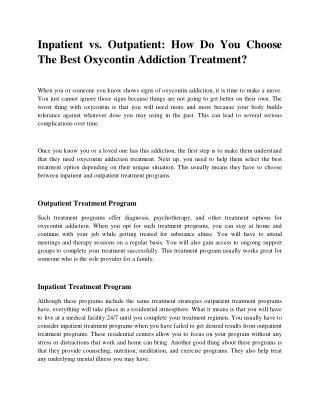 Inpatient vs. Outpatient How Do You Choose The Best Oxycontin Addiction Treatment