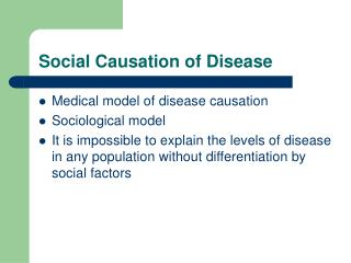 Social Causation of Disease