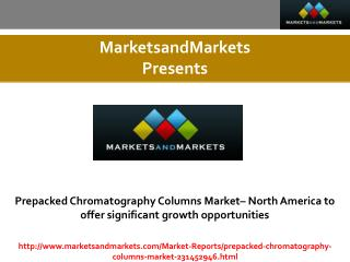 Prepacked Chromatography Columns Market expected worth $2.11 Billion by 2019