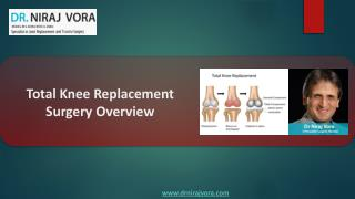 Total Knee Replacement Surgeon Mumbai | Knee Joint Resurfacing Surgery