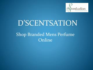 Shop Branded Mens Perfume Online