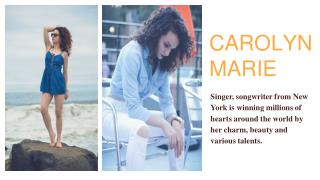 Carolyn Marie - An Amazing Artist in USA
