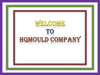 HQMOULD : The Precision Plastic Injection Mold Company