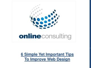 6 Simple Yet Important Tips To Improve Web Design