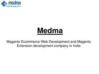 Best magento Extensions By Medma Magento Development Company